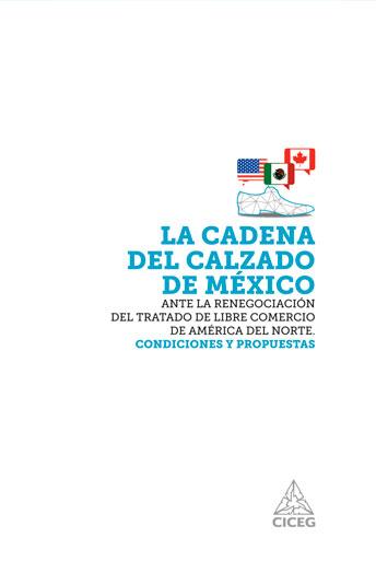 La cadena del calzado de México ante la renegociación del Tratado de Libre Comercio de América del Norte
