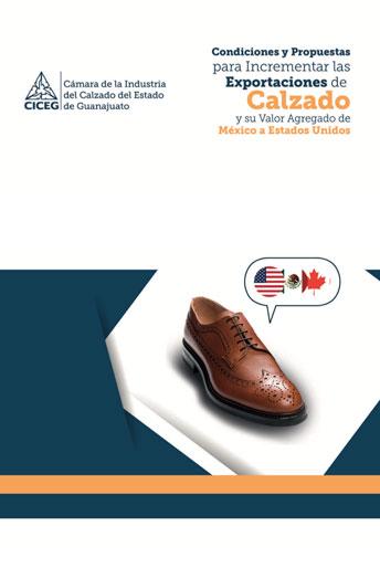 Condiciones y propuestas para incrementar las exportaciones de calzado y su valor agregado de Estados Unidos